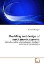 Modeling and Design of Mechatronic Systems af Krassimir Georgiev