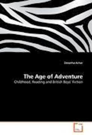 The Age of Adventure af Deeptha Achar