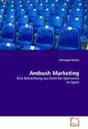 Ambush Marketing af Christoph Schulz
