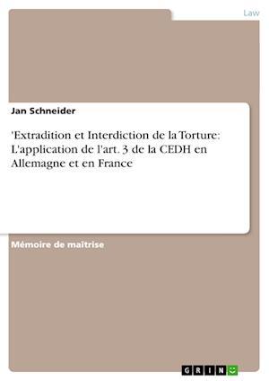 'Extradition Et Interdiction de La Torture af Jan Schneider