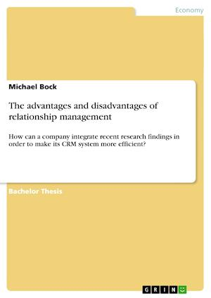 The Advantages and Disadvantages of Relationship Management af Michael Bock