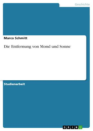 Die Entfernung Von Mond Und Sonne af Marco Schmitt