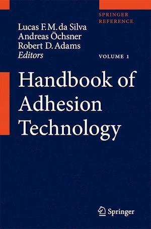 Handbook of Adhesion Technology af Lucas F M da Silva, Andreas Ochsner, Robert D Adams