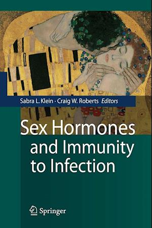 Sex Hormones and Immunity to Infection af Sabra L Klein, Craig Roberts