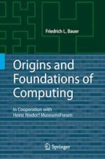 Origins and Foundations of Computing af Bauer