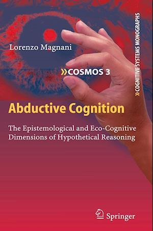 Abductive Cognition af Lorenzo Magnani