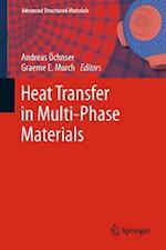 Heat Transfer in Multi-Phase Materials af Graeme E Murch, Andreas Ochsner