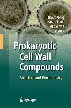 Prokaryotic Cell Wall Compounds af Helmut Konig
