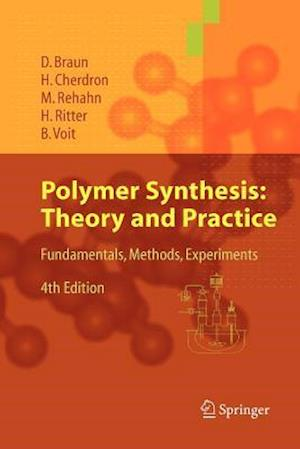 Polymer Synthesis: Theory and Practice af Dietrich Braun, Brigitte Voit