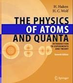 The Physics of Atoms and Quanta af Hans Christoph Wolf, Hermann Haken, W D Brewer