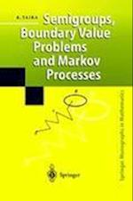 Semigroups, Boundary Value Problems and Markov Processes af Kazuaki Taira