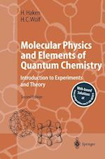Molecular Physics and Elements of Quantum Chemistry af William D Brewer, Hans Christoph Wolf, Hermann Haken
