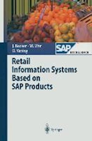 Retail Information Systems Based on SAP Products af L Ehlers, Seev Neumann, Wolfgang Uhr