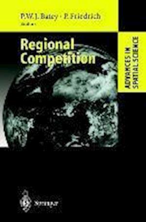 Regional Competition af Peter Friedrich, Peter W J Batey