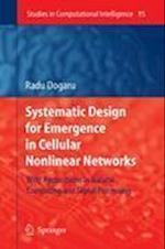 Systematic Design for Emergence in Cellular Nonlinear Networks af Radu Dogaru