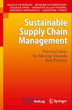 Sustainable Supply Chain Management af Christoph Tyssen, Balkan Cetinkaya, Graham Ewer