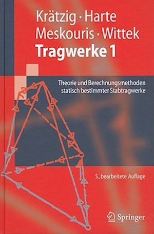 Tragwerke 1 af Konstantin Meskouris, Reinhard Harte, Wilfried B. Kratzig