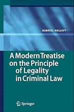 A Modern Treatise on the Principle of Legality in Criminal Law af Gabriel Hallevy