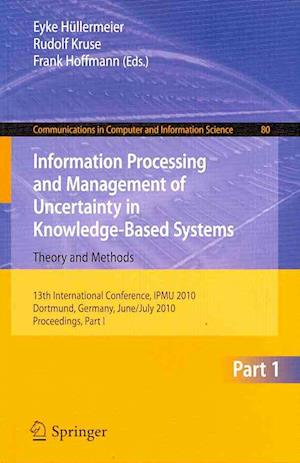 Information Processing and Management of Uncertainty in Knowledge-based Systems af Rudolf Kruse, Frank Hoffmann, Eyke Hullermeier