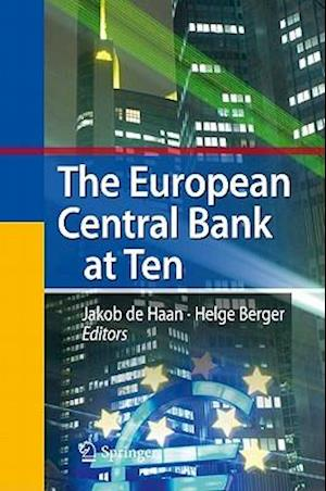 The European Central Bank at Ten af Jakob De Haan, Helge Berger