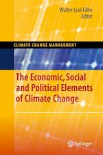 The Economic, Social and Political Elements of Climate Change af Walter Leal Filho