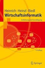 Wirtschaftsinformatik af Rene Riedl, Lutz Jurgen Heinrich, Armin Heinzl