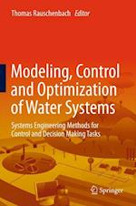 Modeling, Control and Optimization of Water Systems af Albrecht H Gnauck, Torsten Pfutzenreuter, Buren Scharaw