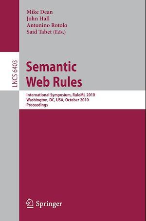 Semantic Web Rules af John Hall, Said Tabet, Mike Dean