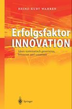 Erfolgsfaktor Innovation af Heinz-Kurt Wahren