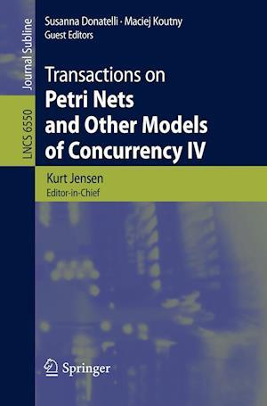 Transactions on Petri Nets and Other Models of Concurrency af Susanna Donatelli, Kurt Jensen, Maciej Koutny