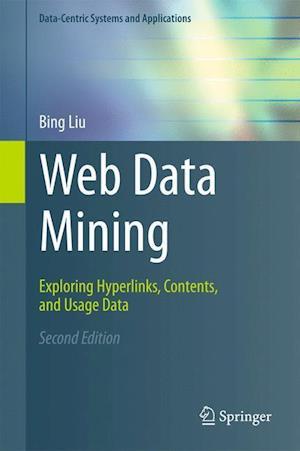 Web Data Mining af Bing Liu