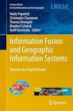 Information Fusion and Geographic Information Systems af Christophe Claramunt, Vasily Popovich, Thomas Devogele