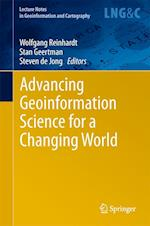 Advancing Geoinformation Science for a Changing World af Wolfgang Reinhardt, W P Reinhardt, Steven M de Jong