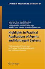 Highlights in Practical Applications of Agents and Multiagent Systems af Joaquin Canada Bago, Javier Bajo Perez, Antonio Fernandez Caballero
