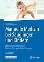 Manuelle Medizin Bei Sauglingen Und Kindern
