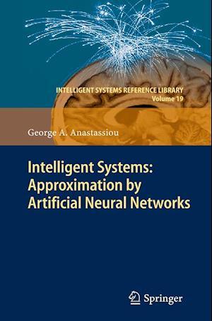 Intelligent Systems af George A. Anastassiou