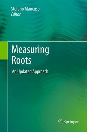 Measuring Roots af Stefano Mancuso