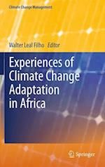 Experiences of Climate Change Adaptation in Africa af Walter Leal Filho