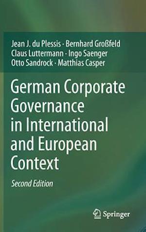 German Corporate Governance in International and European Context af Jean J Du Plessis, Matthias Casper, Otto Sandrock