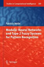 Modular Neural Networks and Type-2 Fuzzy Systems for Pattern Recognition af Patricia Melin