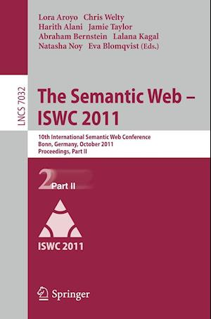 The Semantic Web --ISWC 2011 af Abraham Bernstein, Jamie Taylor