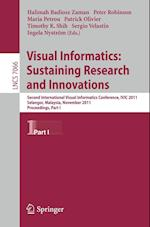 Visual Informatics: Sustaining Research and Innovations (Lecture Notes in Computer Science / Image Processing, Computer Vision, Pattern Recognition, and Graphics, nr. 7066)