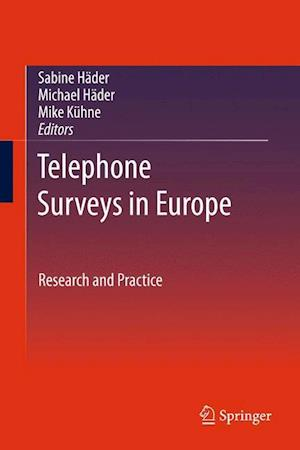 Telephone Surveys in Europe: Research and Practice af Michael Hader
