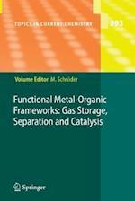Functional Metal-Organic Frameworks: Gas Storage, Separation and Catalysis af Martin Schroder