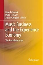 Music Business and the Experience Economy af Peter Tschmuck