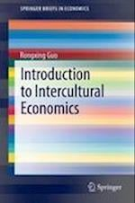 Introduction to Intercultural Economics af Rongxing Guo