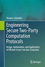 Engineering Secure Two-Party Computation Protocols af Thomas Schneider