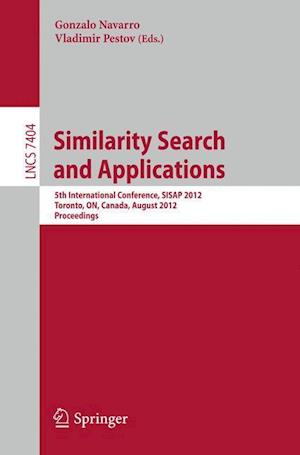 Similarity Search and Applications af Gonzalo Navarro