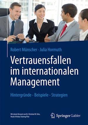 Vertrauensfallen im internationalen Management af Julia Hormuth, Robert Munscher