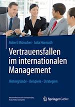 Vertrauensfallen im internationalen Management af Julia Hormuth, Robert Munscher